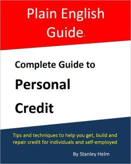 Complete Guide to Personal Credit