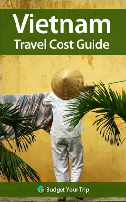 Vietnam Travel Cost Guide