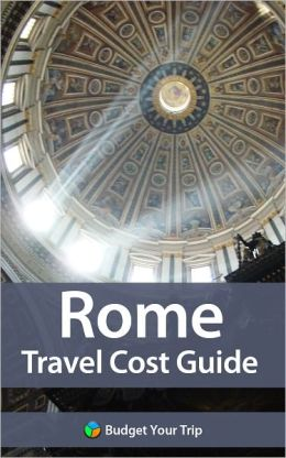 Rome Travel Cost Guide
