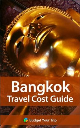 Bangkok Travel Cost Guide