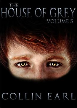 The House of Grey: Volume 5