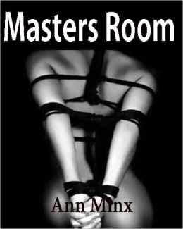Master's Room - BDSM Male Dominance Female Submission Erotica