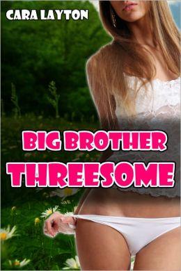 Big Brother Threesome (Taboo Menage Breeding Erotica)