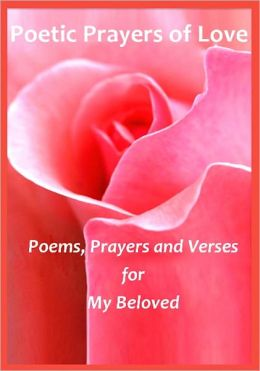Poetic Prayers of Love