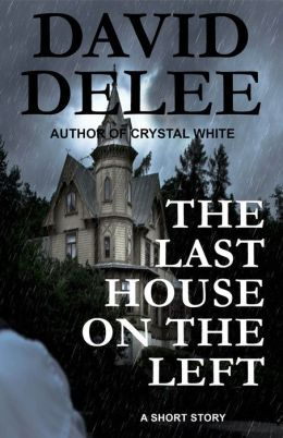 The Last House On The Left By David Delee 2940015640557