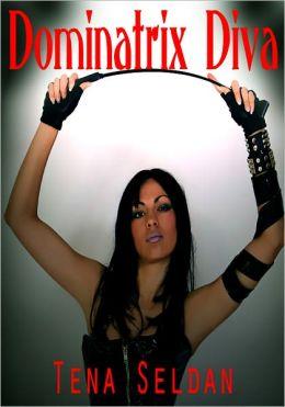 Dominatrix Diva - Women's Erotica/Erotic Romance