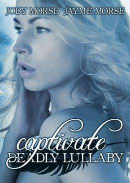Captivate (Siren's Lullaby, #2)
