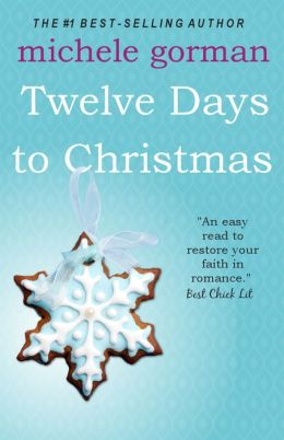 The Twelve Days to Christmas (Single in the City Series)