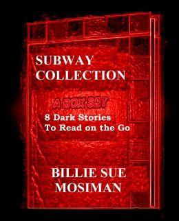 THE SUBWAY COLLETION-A Box Set of 8 Stories