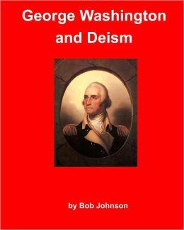 George Washington and Deism