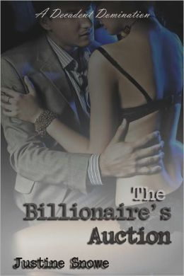 The Billionaire's Auction (M/f BDSM Erotic Romance)