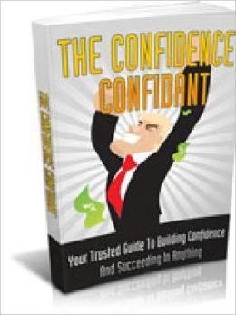 Confidence Confidant