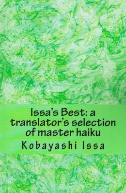 Issa's Best: A Translator's Selection of Master Haiku