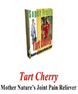 Super Fruits: Tart Cherry