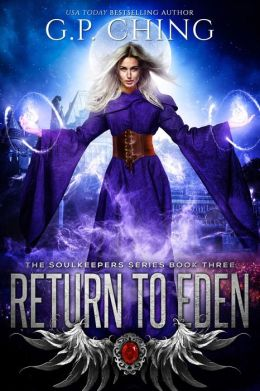 Return to Eden: The Soulkeepers Series