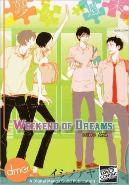 Weekend Of Dreams (Yaoi Manga)