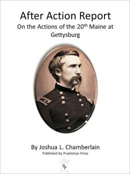 After Action Report on the Actions of the 20th Maine at Gettysburg