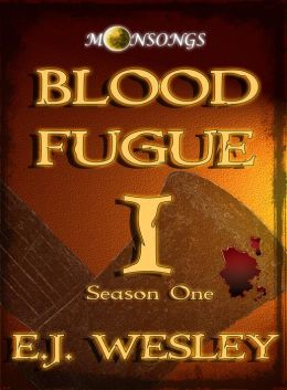 Blood Fugue, Moonsongs Book 1