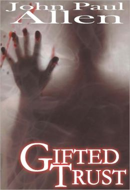 Gifted Trust-Revised Edition