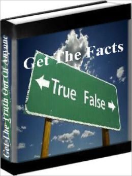 Lie Detection - Get The Facts - How To Get The Truth Out Of Anyone