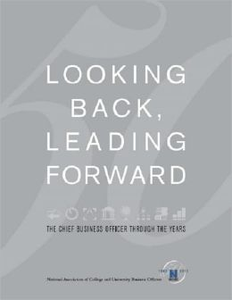 Looking Back, Leading Forward: The Chief Business Officer Through the Years