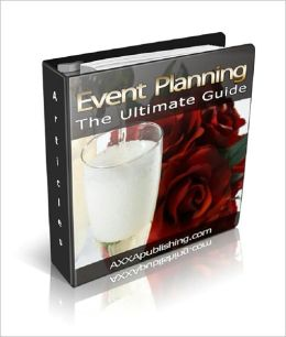 Event Planning: The Ultimate Guide