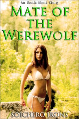 Forced By The Wolf (Reluctant Werewolf Breeding Erotica)
