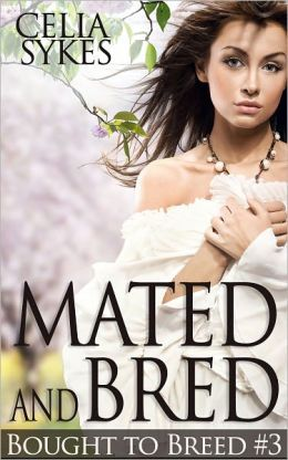 Mated and Bred (Werewolf Breeding Erotica)