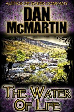 The Water of Life (Scottish Fantasy)