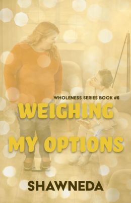 Weighing My Options (Christian Fiction)