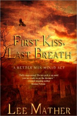 First Kiss, Last Breath
