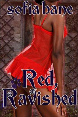 Red, Ravished (F/F Werewolf Rough Sex)