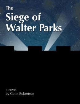 The Siege of Walter Parks