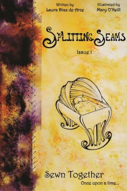 Splitting Seams Issue 1 : Sewn Together