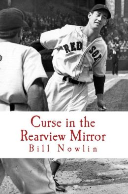 Boston Red Sox IQ: The Ultimate Test of True Fandom (Volume II, Curse in the Rearview Mirror)