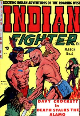 Indian Fighter Number 6 Western Comic Book