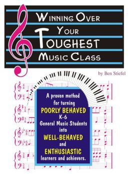 Winning Over Your Toughest Music Class K-6