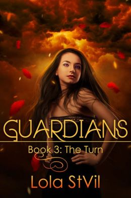 Guardians: The Turn (Book # 3)