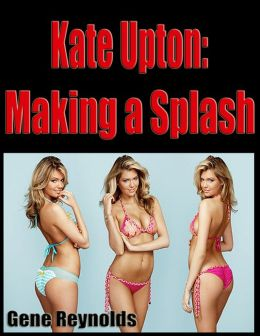 Kate Upton: Making a Splash