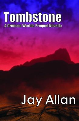 Tombstone (A Crimson Worlds Prequel)
