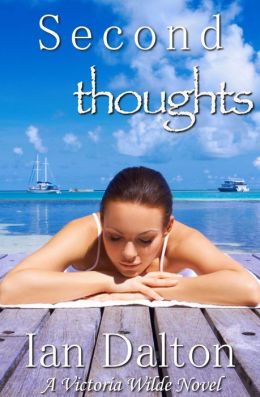 Second Thoughts (Victoria Wilde #4)