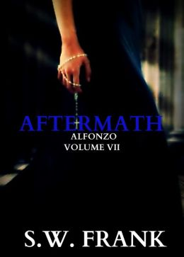 Aftermath: Alfonzo Volume VII