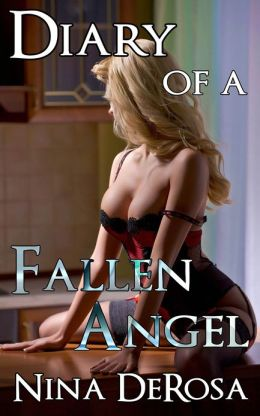 Diary of a Fallen Angel (Romantic Erotica, Escort, Prostitute)