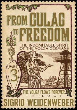 From Gulag to Freedom (for fans of Kate Morton, Hilary Mantel, and Barbara Erskine)