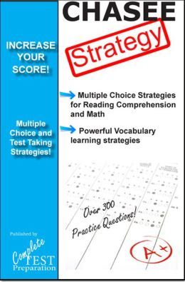 CAHSEE Test Strategy: Winning Multiple Choice Strategies for the California High School Exit Exam