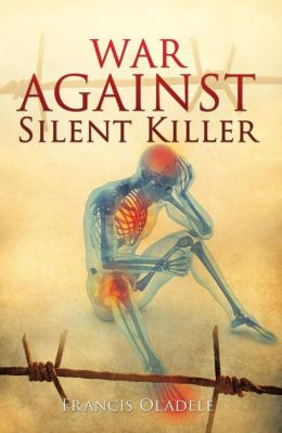 WAR AGAINST SILENT KILLER