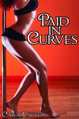 Paid in Curves (Curvy Blackmail Menage Erotica)