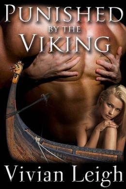 Punished by the Viking Rough and Reluctant Viking Breeding