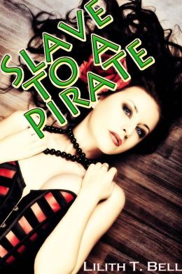 Slave to a Pirate (Historical Erotic Romance)