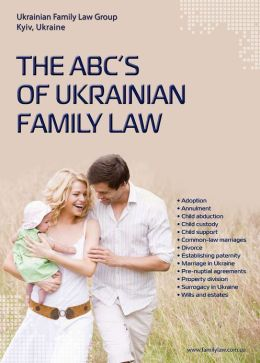 The ABC's of Ukrainian Family Law